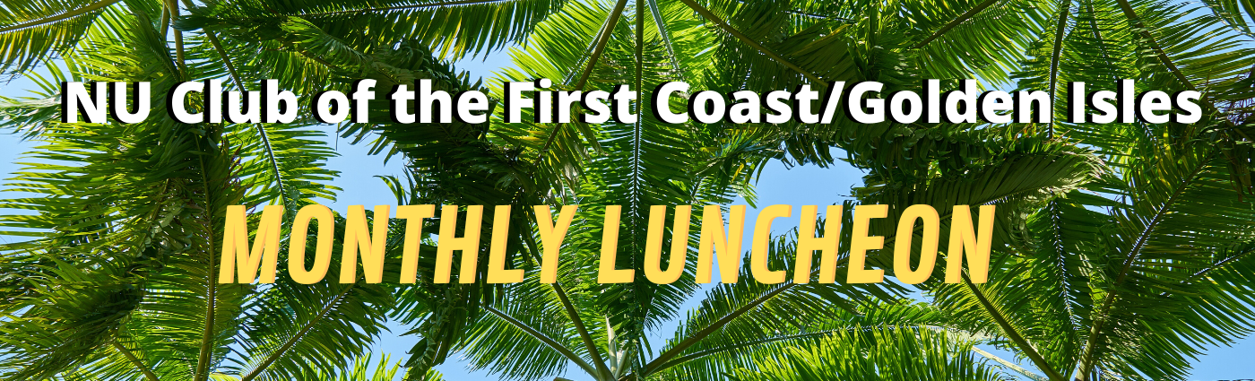 First Coast/Golden Isles Monthly Luncheon